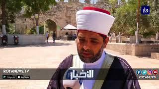 الاحتلال يحاول الاستيلاء على منطقة باب الرحمة شرق المسجد الأقصى - (21-6-2018)