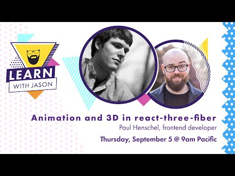 Animation and 3D in react-three-fiber (with Paul Henschel) — Learn With Jason thumbnail