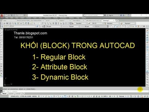 Hướng dẫn tạo khối, chèn khối, chỉnh sửa khối, đếm khối và phá khối trong AutoCAD