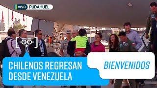Chilenos regresan a casa desde Venezuela   Bienvenidos