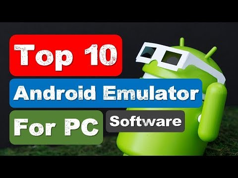 Top 10 Best Android Emulators for Your PC (2018)