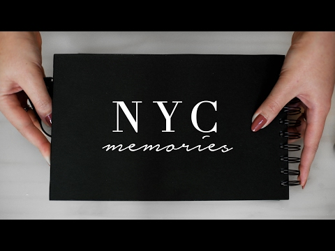 SCRAPBOOK DIARIES | My 1st Year in NYC