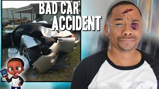BAD CAR ACCIDENT (Graphic Footage) MY BABY IS GONE | STORYTIME