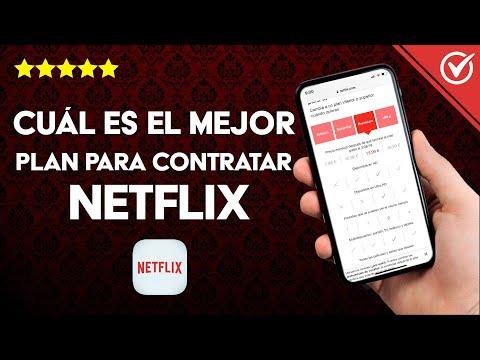 Cuál es el Mejor plan para Contratar Netflix y Precios de Cuotas Mensuales