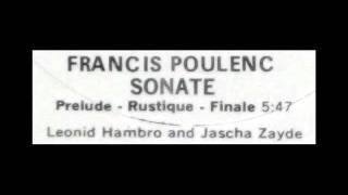F. Poulenc / Leonid Hambro / Jascha Zayde, 1962: Sonata for One Piano, 4 Hands (Composed 1918)