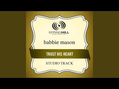 Trust His Heart (Studio Track w/o Background Vocals)