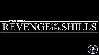 Star Wars: Revenge of the Shills
