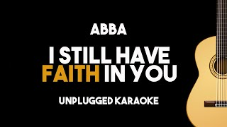 [Acoustic Karaoke] ABBA - I Still Have Faith In You (Unplugged Classical Guitar Version with Lyrics)