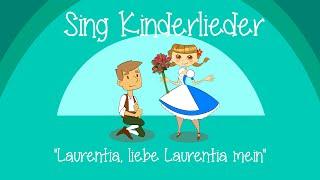 Laurentia, liebe Laurentia mein - Kinderlieder zum Mitsingen | Sing Kinderlieder