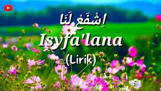 Download Lagu Isyfa'lana Lirik mp3