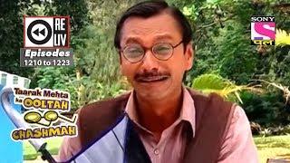 Weekly Reliv - Taarak Mehta Ka Ooltah Chashmah - 16th June 2018 to 22nd June 2018 - Ep 1210 to 1223