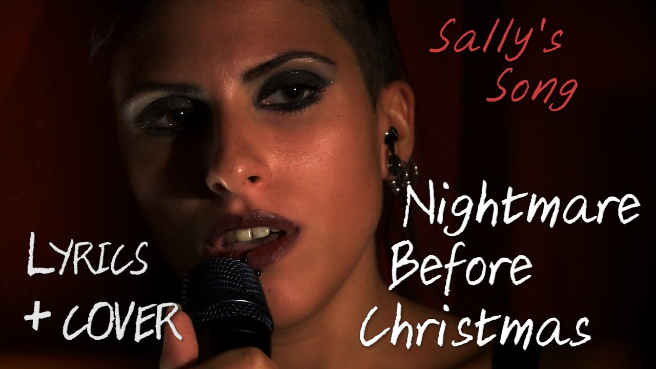 The Nightmare before Christmas - Sally\'s Song | Lyrics & Cover - YouTube