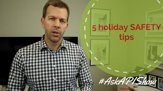 5 Holiday Safety Tips - Holiday Safety and Security Tips