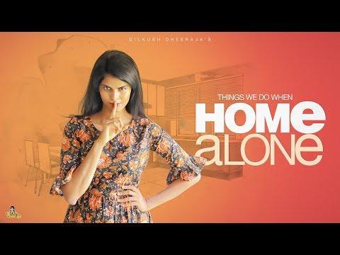 Home Alone   Dilkush Dheeraja   Chai Bisket