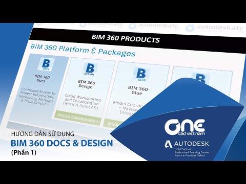 OneCAD - BIM360 P.1 -  Tổng quan về BIM 360