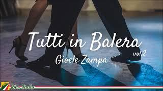 Tutti in Balera 2 - Gioele Zampa