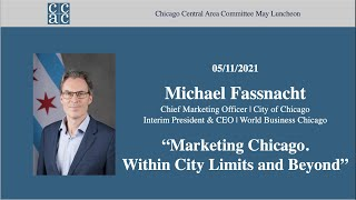 """CCAC May Member Meeting, """"Marketing Chicago. Within City Limits and Beyond."""""""