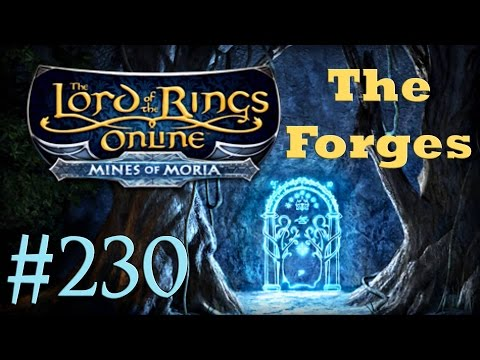 Let's Play LOTRO #230 - The Forges of Khazad-dum