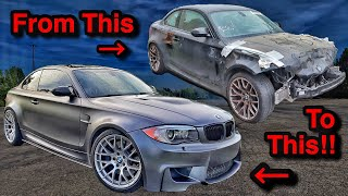 Rebuilding A Wrecked Salvage Auction 2011 BMW 1M in 13 MINUTES! (EXTREMELY SATISFYING)
