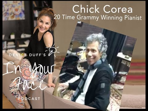 In Your Face: w/ Chick Corea, 20 time Grammy Winning pianist and composer!