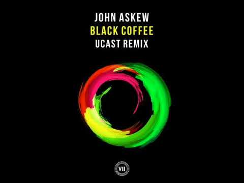 John Askew - Black Coffee (UCast Extended Remix)