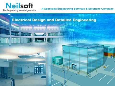 Electrical design and detailed engineering at Neilsoft