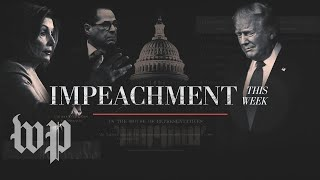 Hostility, insults and theatrics: Articles of impeachment are approved | Impeachment This Week