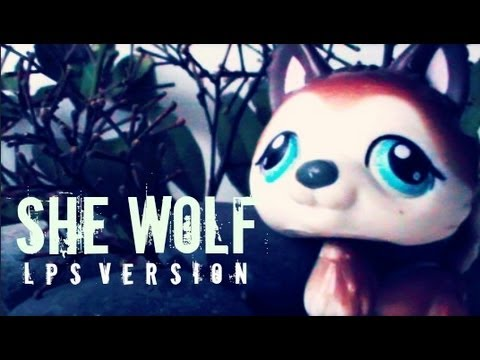 LPS : She wolf - Music Video