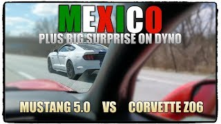 Mustang 5.0 vs Andrew's C5 Z06... And Surprise a on Dyno!