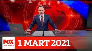 Normalleşme için erken mi? 1 Mart 2021 Selçuk Tepeli ile FOX Ana Haber