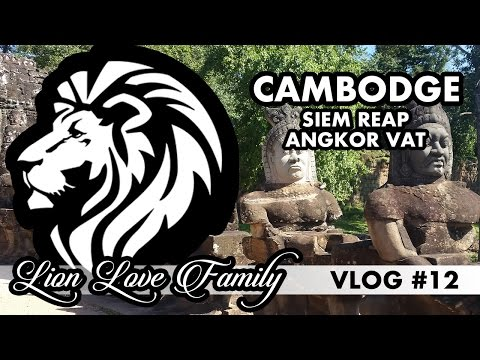 CAMBODGE : La 8ème merveille du monde - Siem Reap/Angor Vat