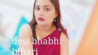 Desi bhabhi Bihari