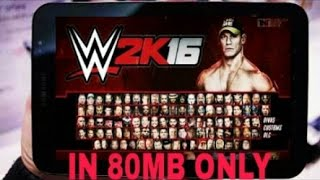 HOW TO DOWNLOAD WWE 2k16 ON YOUR ANDROID IN 80 MB by ALL ROUNDER