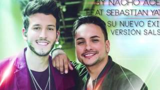 TRAICIONERA version salsa audio (Nacho Acero feat Sebastian Yatra)
