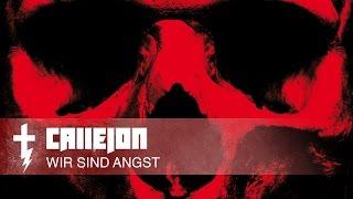 CALLEJON WIR SIND ANGST (NEUER SONG)