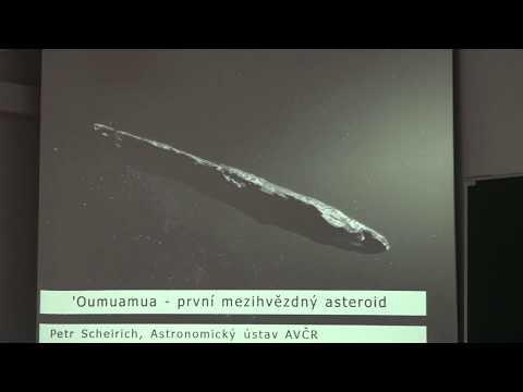 Petr Scheirich - Oumuamua - první interstelární asteroid (KS ČAS 11.4.2018)