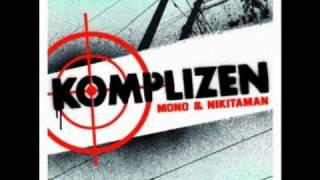Mono & Nikitaman - Komplizen