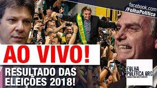 AO VIVO: ACOMPANHE RESULTADOS DAS ELEIÇÕES DE 2018 EM TEMPO REAL. BOLSONARO NO PRIMEIRO TURNO? thumbnail