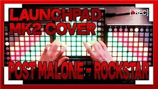 Launchpad MK2 COVER | Post Malone - rockstar ft. 21 Savage