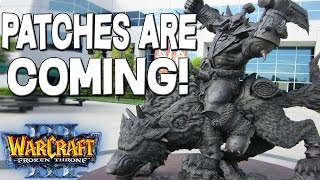 Warcraft 3 -  PATCHES are COMING!