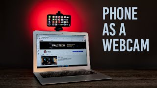 Use Your Phone As A Webcam Iphone Mac Pc 2020 Youtube