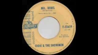 Eddie & The Showmen - Mr.Rebel