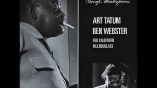 My One And Only Love Art Tatum & Ben Webster
