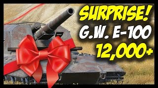 ► G.W. E-100, 12,000+ GIFTS FROM ABOVE! - World of Tanks G. W. E-100