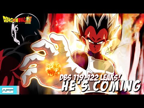Dragon Ball Super Episodes 119 - 122 Leaks! He's Coming....