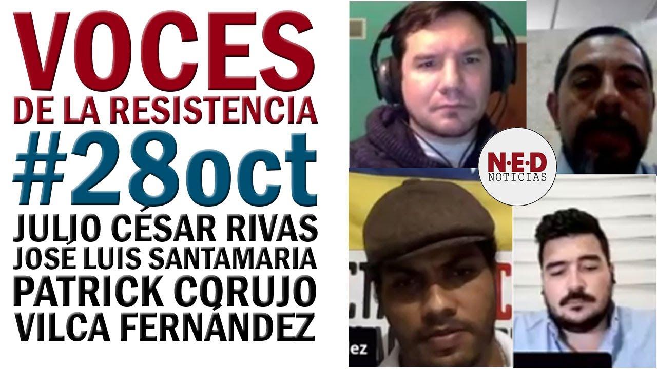 VOCES DE LA RESISTENCIA #28oct Julio César Rivas