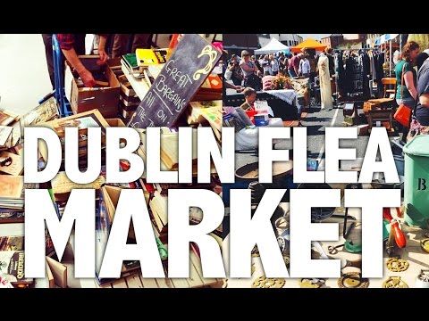 There's no place like... Dublin Flea Market