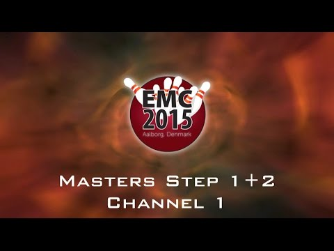 EMC2015 - Masters Step 1+2 - Bowling Channel 1