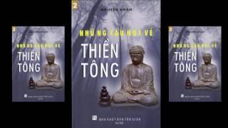 NHUNG CAU HOI VE THIEN TONG QUYEN 2   P 22  THUY NGA DOC