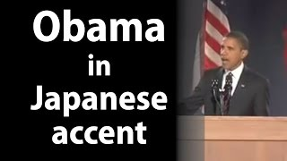 Obama in Japanese Accent (2008 Victory Speech)